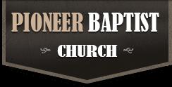 Pioneer Baptist Church